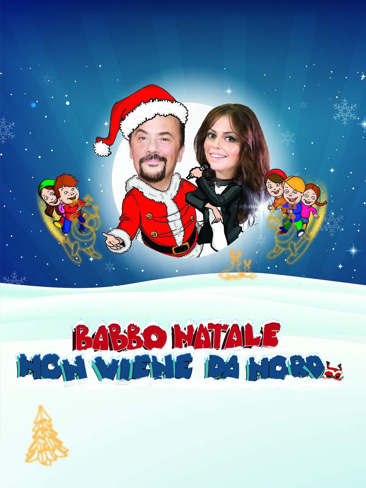 Santa Claus doesn't come from the North (Babbo Natale non viene da Nord)