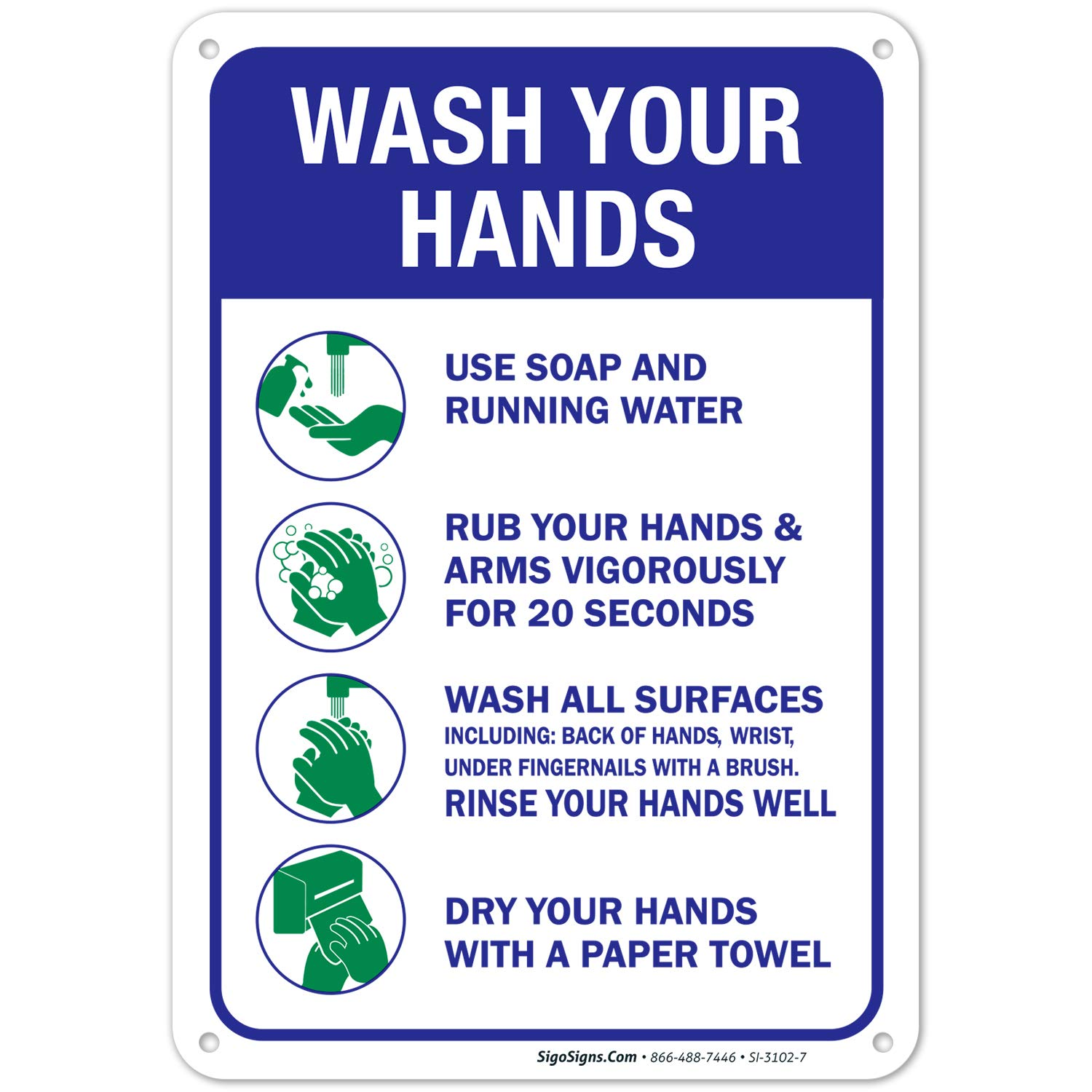 Hand Washing Sign, 10x7 Inches, Handwashing Instruction Sign, Rust Free 0.40 Aluminum, Fade Resistant, Easy Mounting, Indoor/Outdoor Use, Made in USA by Sigo Signs