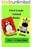 First Grade Animals Books For 1-4 Year Olds: 100 color photographs to look at and talk about words