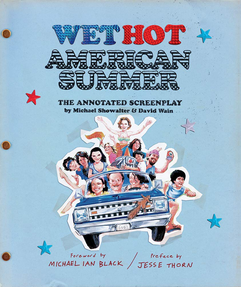 Wet Hot American Summer: The Annotated Screenplay Hardcover – October 9, 2018