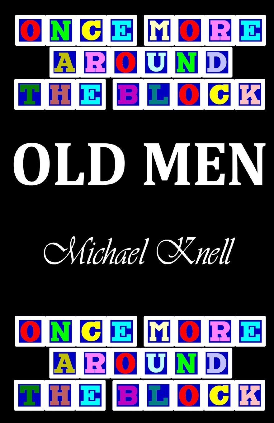 Download Once More Around the Block - Old Men PDF