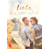 Liebe, die uns hält (Sunshine and Happiness 1)