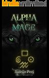 Alpha Mage: A Clutch Mistress Book 4