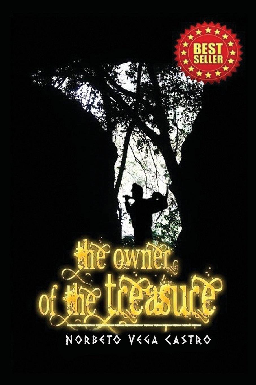 The Owner of the Treasure: Amazon.es: Norberto Vega, Jack Buckeridge: Libros en idiomas extranjeros