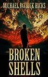 Broken Shells: A Subterranean Horror Novella