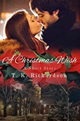 A Christmas Wish: A Short Story Kindle Edition