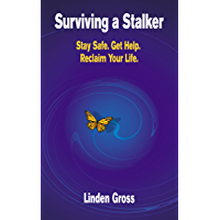 Surviving a Stalker