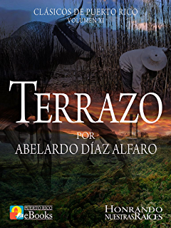 Terrazo (Clásicos de Puerto Rico nº 11) (Spanish Edition)