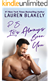 PS It's Always Been You: A Second Chance Romance