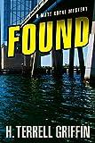 Found (A Matt Royal Mystery)
