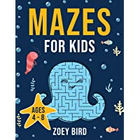 Mazes for Kids: Maze Activity Book for Ages 4 – 8