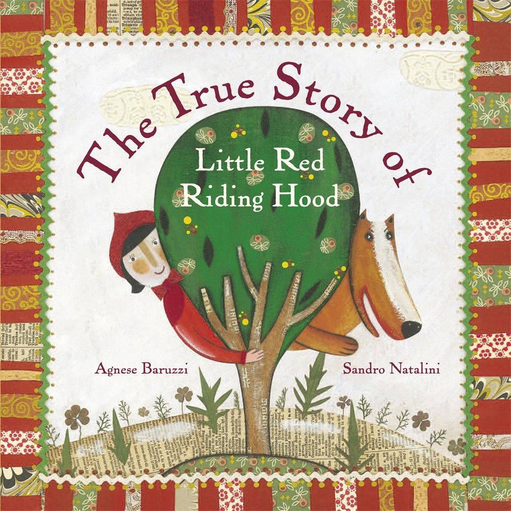 The True Story Of Little Red Riding Hood A Novelty Book Baruzzi