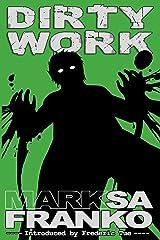 Dirty Work Paperback