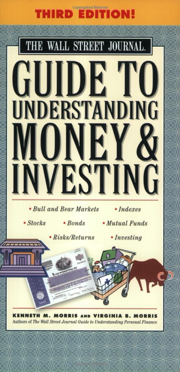 The Wall Street Journal Guide to Understanding Money and Investing, Third Edition (Wall Street Journal Guide to Understanding Money & Investing) by Fireside