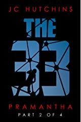 The 33, Episode 2: Pramantha [Part 2] (The 33, Season 1) Kindle Edition