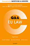 Concentrate Questions and Answers  EU Law: Law Q&A Revision and Study Guide