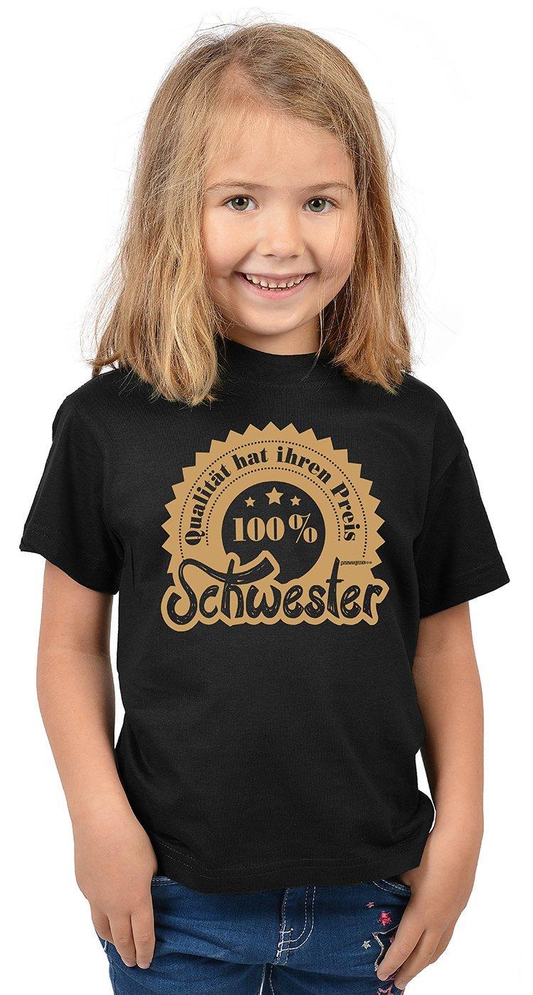 Goodman Design ® Goodman Design ® Lustiges Sprüche T-Shirt für Kinder/ Schwester/Geschwister : Qualität Hat Ihren Preis 100% Schwester - Geschenk  T-Shirt ...