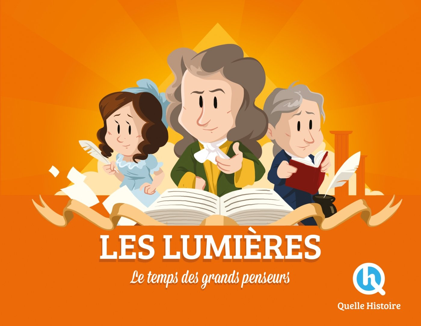 Le Siècle des Lumières Broché – 6 juin 2018 Clémentine V. Baron Quelle Histoire Editions 2371044369 Albums
