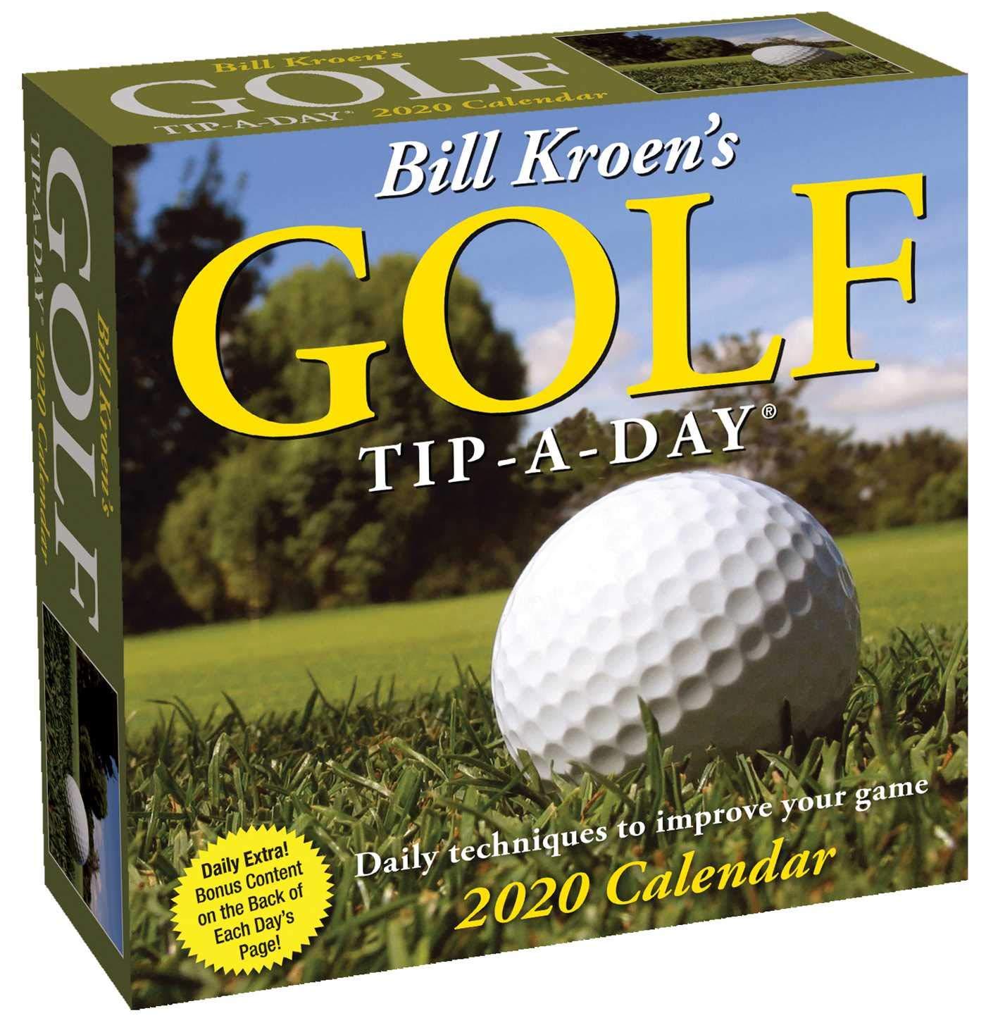 Golf Calendar 2020 Bill Kroen's Golf Tip A Day 2020 Calendar: Bill Kroen