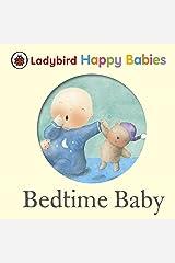 Ladybird Happy Babies Bedtime Baby Board book