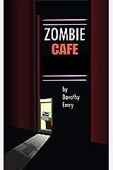 Zombie Café Kindle Edition