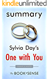 [Summary] One with You: (Crossfire, Book 5) by Sylvia Day