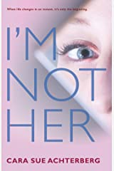 I'm Not Her Kindle Edition