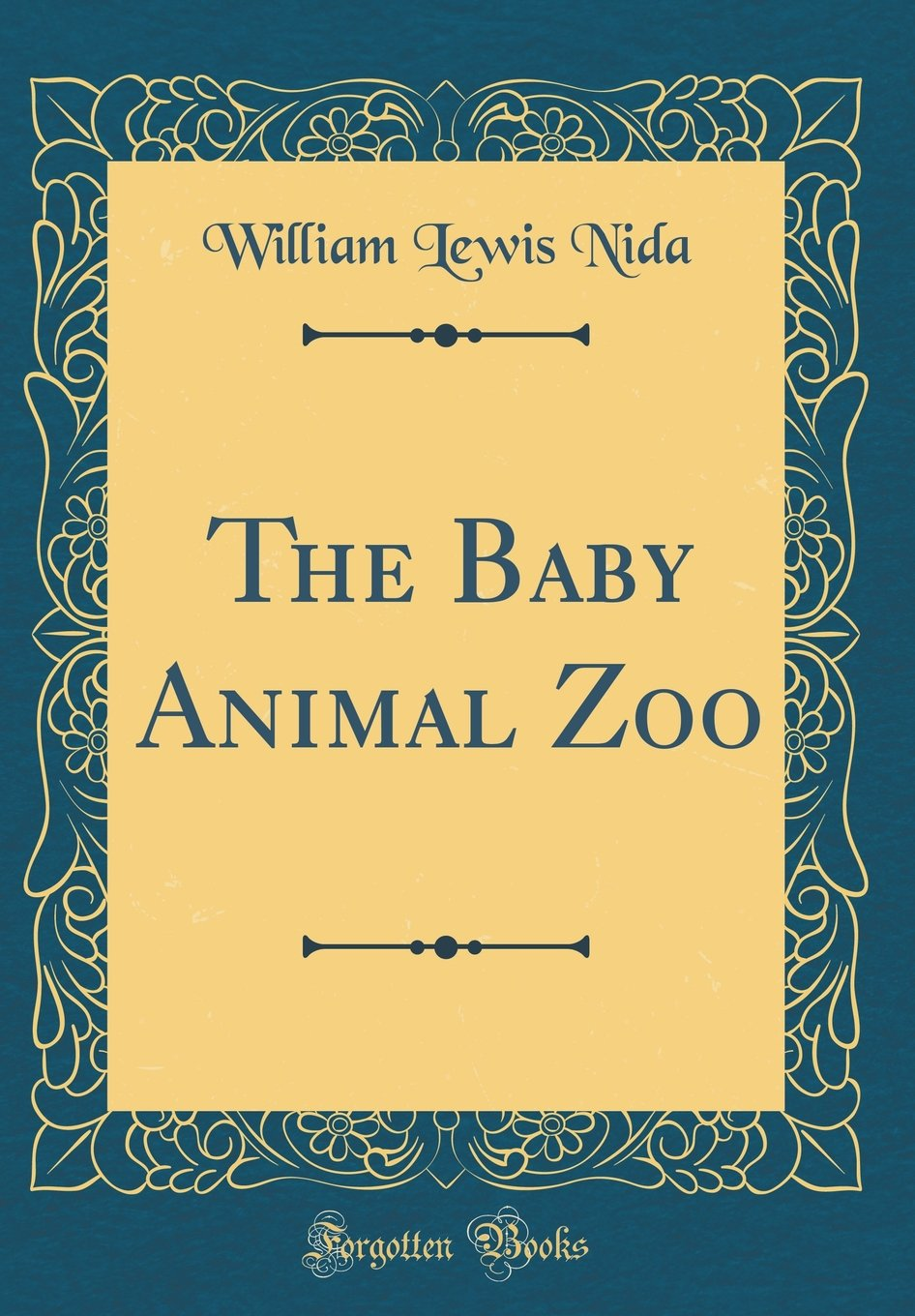 The Baby Animal Zoo (Classic Reprint) pdf epub