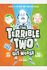 The Terrible Two Get Worse Paperback