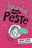 Journal d'une peste, tome 4. Y a pas de hasard !