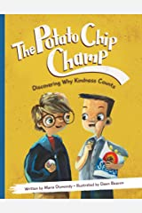 The Potato Chip Champ: Discovering Why Kindness Counts Paperback