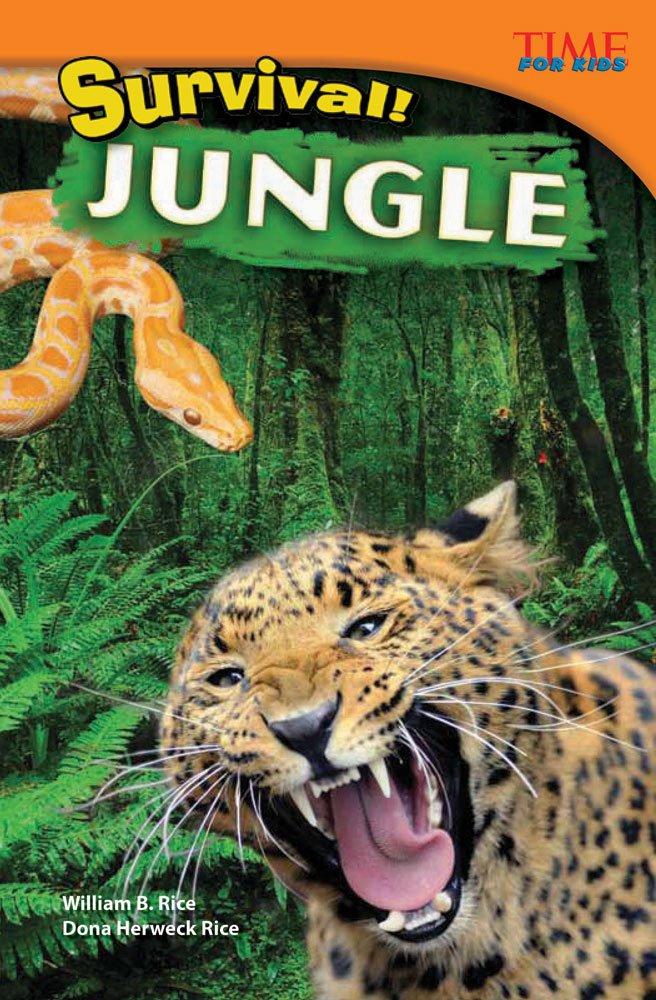Survival! Jungle (Time for Kids Nonfiction Reade)