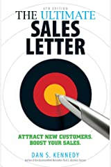 The Ultimate Sales Letter 4Th Edition: Attract New Customers. Boost your Sales. Kindle Edition