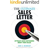 The Ultimate Sales Letter 4Th Edition: Attract New Customers. Boost your Sales. (English Edition)