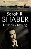 Louise's Crossing (A Louise Pearlie Mystery Book 7)
