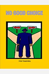 NO GOOD CHOICE Kindle Edition