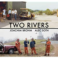Two Rivers. Joachim Brohm / Alec Soth.: NRW-Forum, Düsseldorf 2019