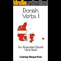 Danish Verbs I: An Illustrated Danish Verb Book