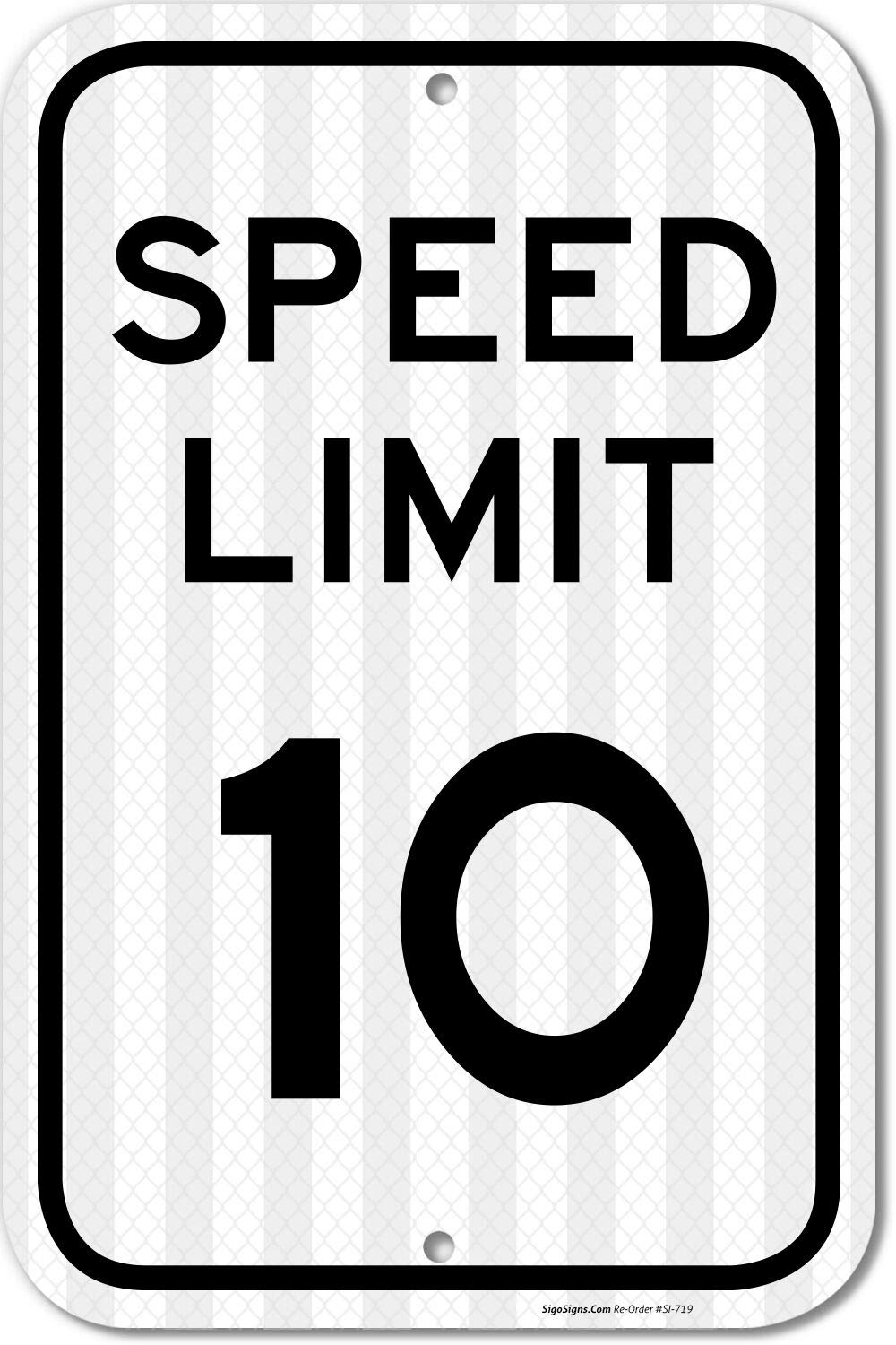 Speed Limit 10 MPH Sign, 12x18 3M Reflective (EGP) Rust Free .63 Aluminum, Easy to Mount Weather Resistant Long Lasting Ink, Made in USA by SIGO Sign