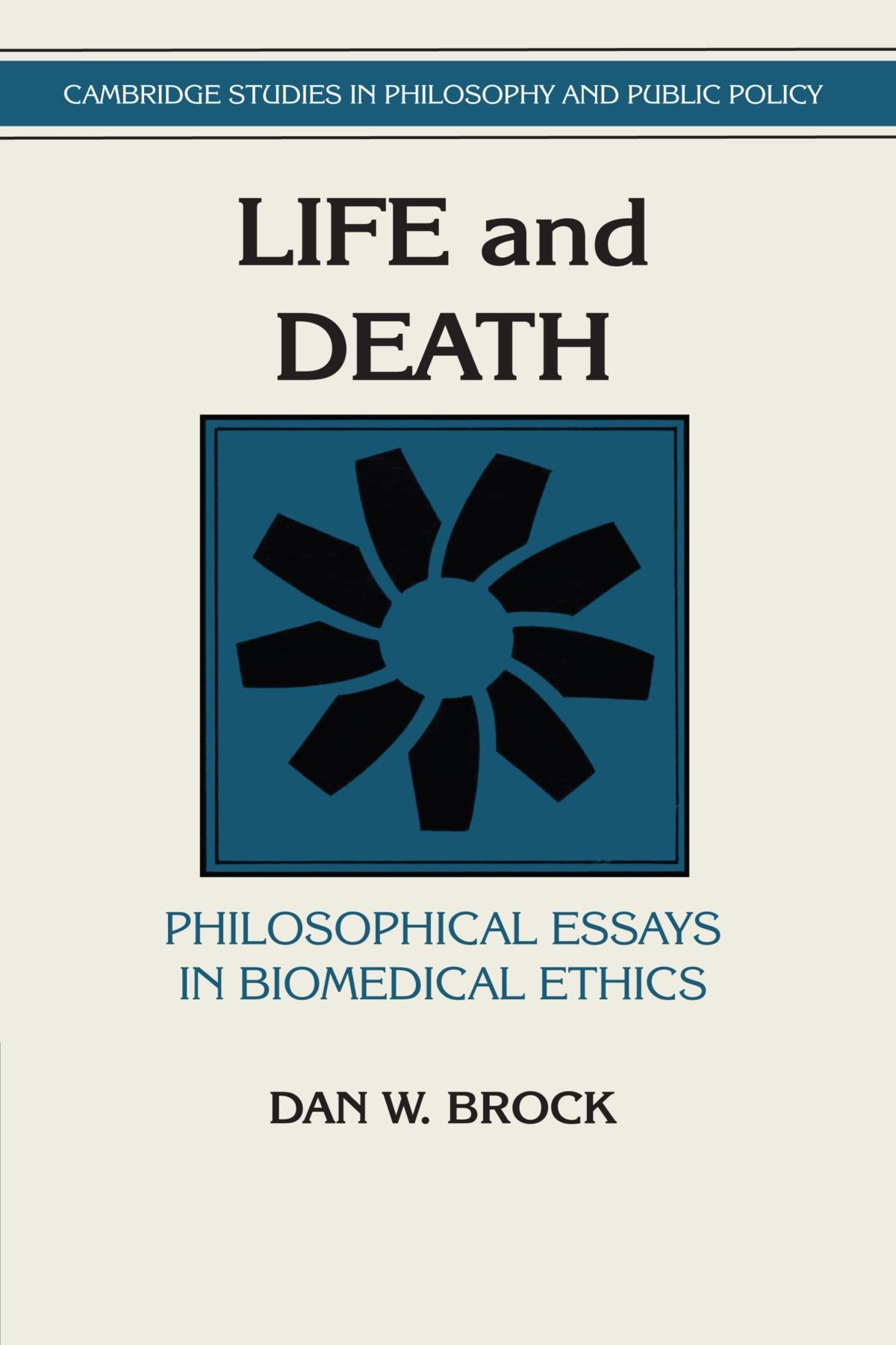 Essays On Ethics Life And Death Philosophical Essays In Biomedical  Life And Death Philosophical Essays In Biomedical Ethics Life And Death  Philosophical Essays In Biomedical Ethics