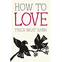 How to Love (Mindfulness Essentials) (English Edition)