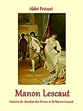 Manon Lescaut: (illustré)