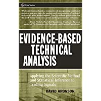 Evidence–Based Technical Analysis: Applying the Scientific Method and Statistical Inference to Trading Signals