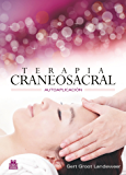 Terapia craneosacral: Autoaplicación (Medicina nº 88)