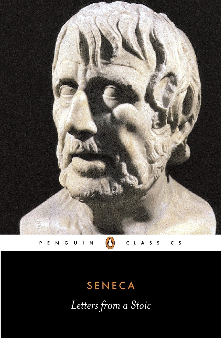 Seneca. Letters from a Stoic