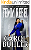 Femm Rebel (The Lillith Chronicles Book 6)