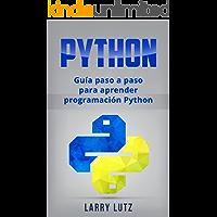 Python: Guía paso a paso para aprender programación Python (Libro en Español/ Python Spanish Book Version)
