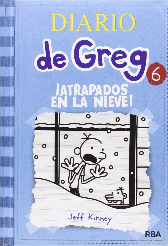 Diario de Greg 6: ¡Atrapados en la nieve! Ficcion Kids