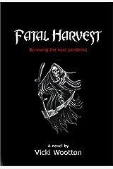 Fatal Harvest Kindle Edition