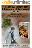 The Ghost of Voodoo Village: Short story and Bonus Chapters for Standing the Final Watch (The Last Brigade Book 1.5)